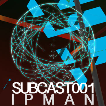 2013-05-24 - Ipman - SUBCAST001.jpg