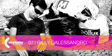 2013-05 - Billy Dalessandro - Siteholder Podcast 07.jpg