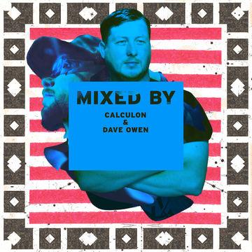 2014-03-18 - Calculon & Dave Owen - Mixed By.jpg