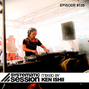 2011-10-08 - Ken Ishii - Systematic Session 135.jpg