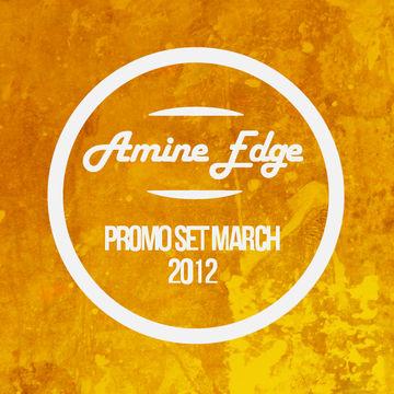 2012-03 - Amine Edge - March Promo Mix.jpg