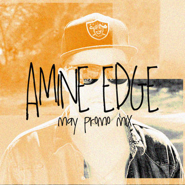2012-05 - Amine Edge - May Promo Mix.jpg