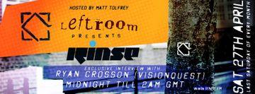 2013-04-27 - Matt Tolfrey - Leftroom Presents, Rinse FM.jpg