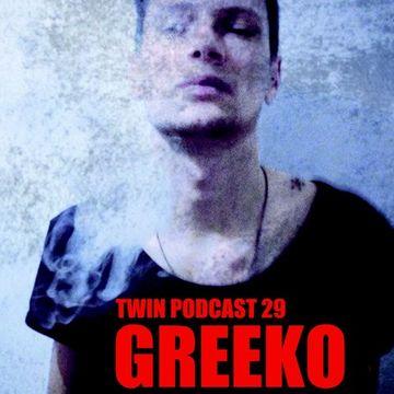 2014-06-28 - Greeko - TWIN Podcast 29.jpg