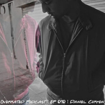 2014-09-20 - Daniel Curpen - Overrated Podcast EP 010.jpg