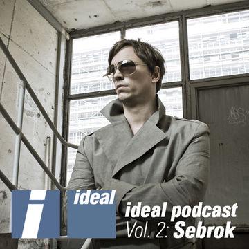 2010-11-19 - Sebrok - Ideal Podcast Vol.2.jpg