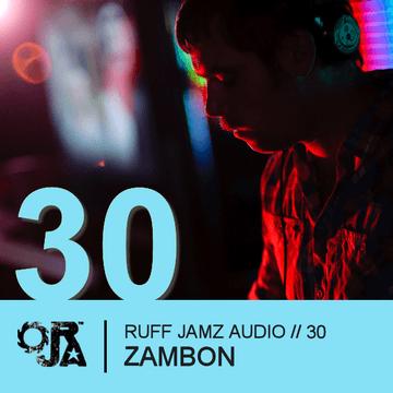 2010-12-07 - Zambon - Ruff Jamz Audio Podcast (RJA030).png