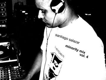 2011-08-04 - Santiago Salazar - Minority Mix Vol.4.jpg