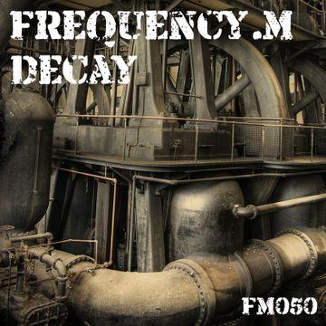 2011-11 - Frequency.M - Decay (fm050).jpg