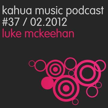 2012-02-06 - Strakes, Luke McKeehan - Kahua Podcast 37.jpg
