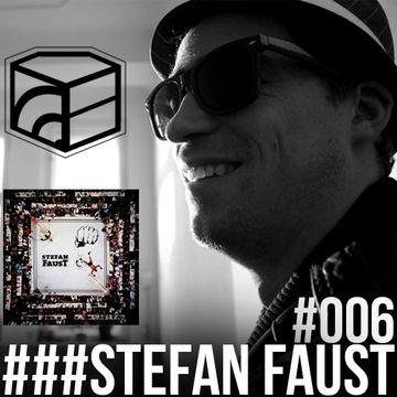 2013-05-30 - Stefan FausT - Jeden Tag Ein Set Podcast 006.jpg