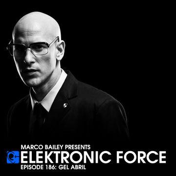 2014-07-03 - Gel Abril - Elektronic Force Podcast 186.jpg