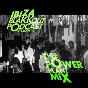 2014-08-07 - Felix Da Housecat - Ibiza BlaKKout 2 (Thee Power Plant Edition).jpg