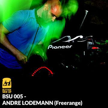 2011-12-22 - Andre Lodemann - Butter Side Up (BSU 005).jpg