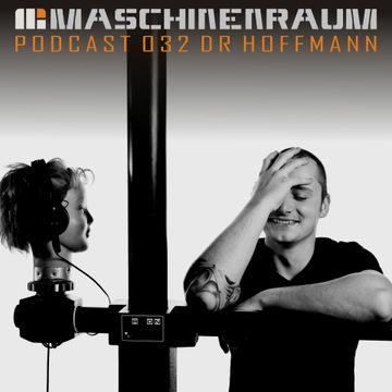 2012-10-15 - Dr Hoffmann - Maschinenraum Podcast 032.jpg