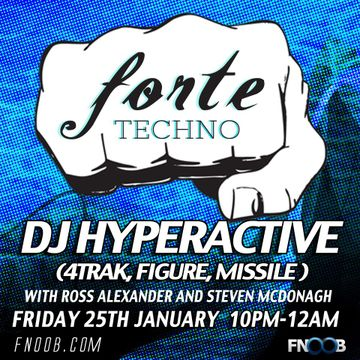 2013-01-25 - DJ Hyperactive - Forte Techno, Fnoob Radio.jpg