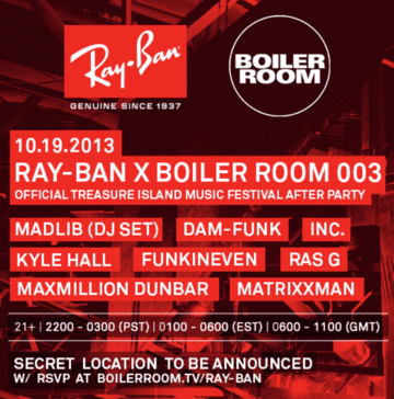 2013-10-09 - Boiler Room - Ray Ban x TIMF Afterparty.png
