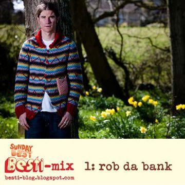 2010-01-20 - Rob Da Bank - Besti-Mix 1.jpg
