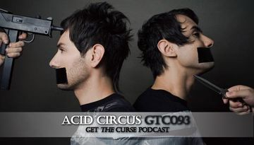 2010-03-08 - Acid Circus - Get The Curse (gtc93).jpg