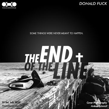 2010 - Donald Fuck - The End Of The Line.jpg