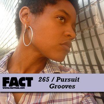 2011-07-15 - Pursuit Grooves - FACT Mix 265.jpg