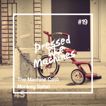 2012-07-06 - Monkey Safari - The Machine Cast 19.png