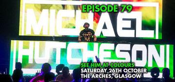2013-10-21 - Michael Hutcheson - Colours Radio Podcast 78.jpg