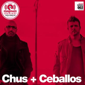 2014-02-20 - Chus & Ceballos - Magnum Podcast Series 002.jpg