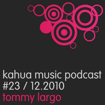 2010-01-14 - Strakes, Tommy Largo - Kahua Podcast 23.jpg