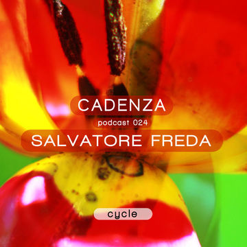 2012-06-13 - Salvatore Freda - Cadenza Podcast 024 - Cycle.jpg