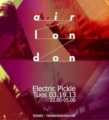 2013-03-19 - Air London, The Electric Pickle, WMC.jpg