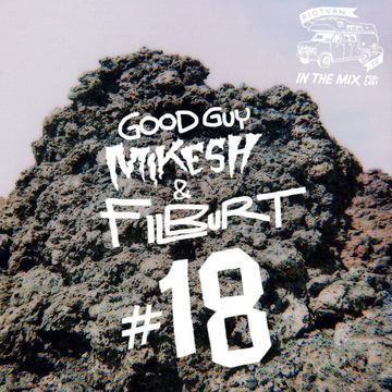 2013-05-13 - Good Guy Mikesh & Filburt - SweetLodge Mix (Riotvan Podcast 18).jpg