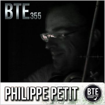 2014-03-07 - Philippe Petit - Background Techno Experience Episode 355.jpg