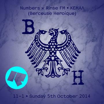2014-10-05 - Berceuse Heroique, Kemal - Numbers, Rinse FM.jpg