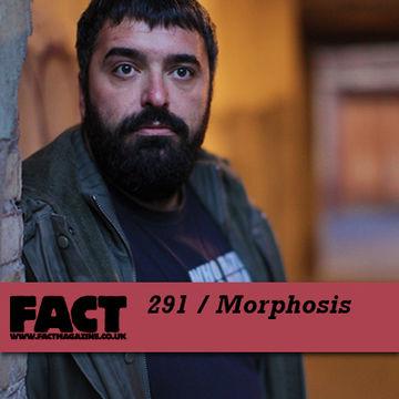 2011-10-14 - Morphosis - FACT Mix 291.jpg
