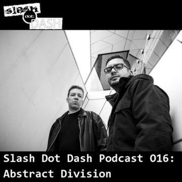 2013-02-04 - Abstract Division - Slash Dot Dash Podcast 016.jpg