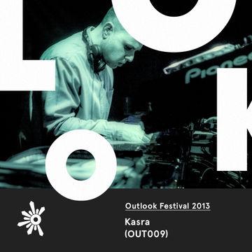 2013-05-23 - Kasra - Outlook Festival Promo Mix (OUT009).jpg