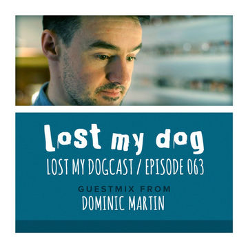 2014-03-30 - Strakes, Dominic Martin - Lost My Dogcast 063.jpg