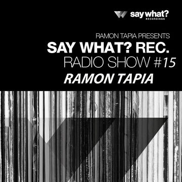 2014-04-18 - Ramon Tapia - Say What Podcast 015.jpg