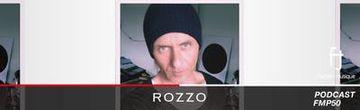 2014-05-14 - Rozzo - Fasten Musique Podcast (FMP50).jpg