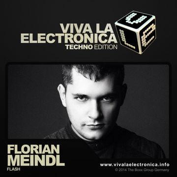 2014-07-02 - Florian Meindl - Viva La Electronica Techno Edition.jpg