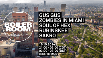 2014-10-16 - Boiler Room Mexico City.png
