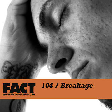 2009-11-27 - Breakage - FACT Mix 104.jpg