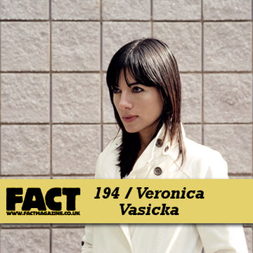 2010-10-18 - Veronica Vasicka - FACT Mix 194.jpg
