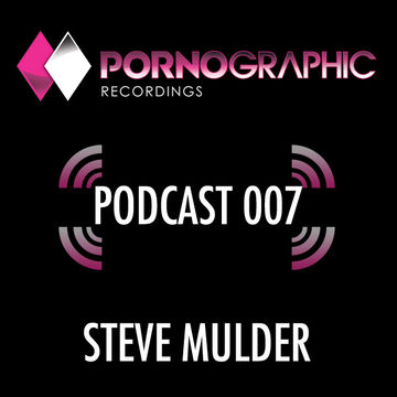 2013-03-07 - Steve Mulder - Pornographic Podcast 007.jpg
