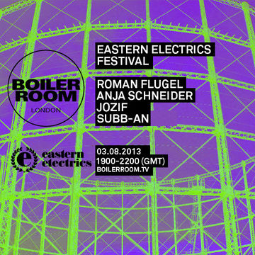 2013-08-03 - Eastern Electrics Festival (Boiler Room).jpg