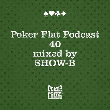2014-05-09 - Show-B - Poker Flat Podcast 40.jpg