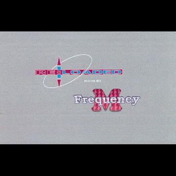 1996 - Frequency.M - Re-Loaded (fm011).jpg