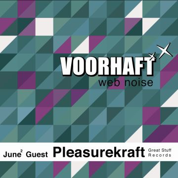 2011-06-14 - Pleasurekraft - Voorhaft Web Noise.jpg