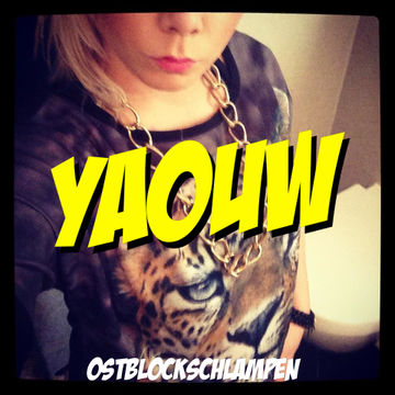 2012-12-13 - Ostblockschlampen - Yaouw (Promo Mix).jpg